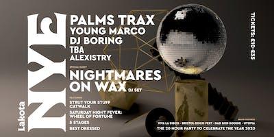 Lakota NYE: Palms Trax | Nightmares On Wax | DJ BORING | Young Marco & More