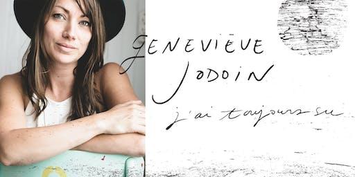 Geneviève Jodoin | Lancement de l'album « J'ai toujours su »