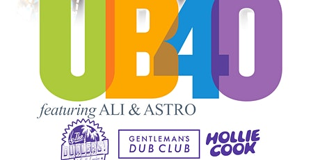 UB40 Featuring Ali and Astro Plus Special Guests tickets
