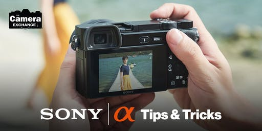 Sony Alpha Tips & Tricks