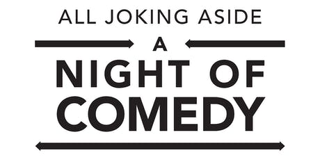All Joking Aside: A Night of Comedy tickets