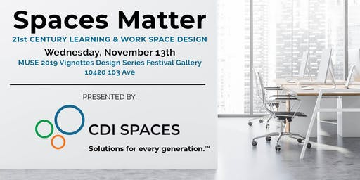 Spaces Matter: 21st Century Learning & Work Space Design
