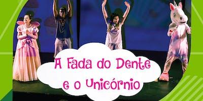 """Desconto! Espetáculo """"A Fada do Dente e o Unicórnio"""" no Teatro Jardim Sul"""