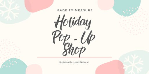 Made to Measure Holiday Pop Up Shop