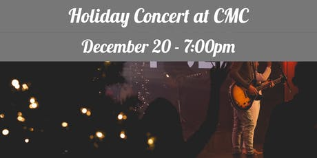 Holiday Concert at CMC tickets