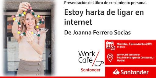 """Presentación del libro """"Estoy harta de ligar en internet"""" de Joanna Ferrero"""