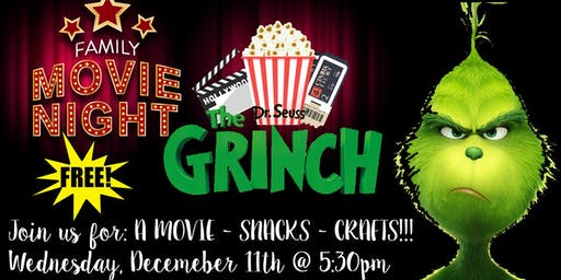 Family Movie Night- The Grinch