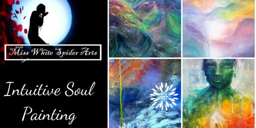 Intuitive Soul Painting with Miss White Spider Arts