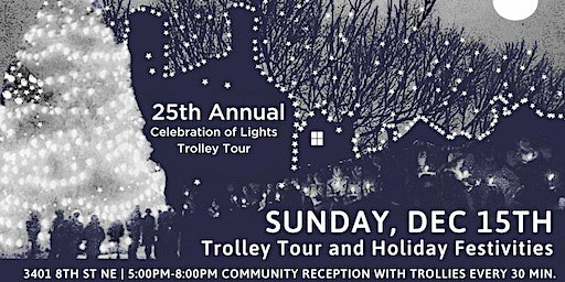 The 25th Annual Celebration of Lights Trolley Tour