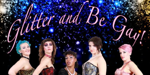 Glitter and Be Gay!