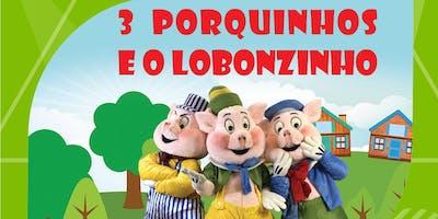 """Desconto! Espetáculo """"3 Porquinhos e o Lobonzinho"""" no Teatro Jardim Sul"""