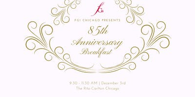 85th Anniversary Breakfast: Honoring The Past & Celebrating The Future