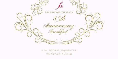 85th Anniversary Breakfast: Honoring The Past & Celebrating The Future tickets