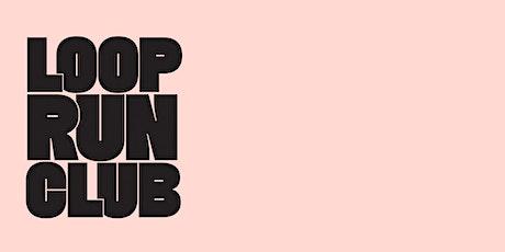 Loop Run Club Group Run tickets