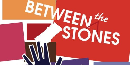 Between the Stones: a reading for neighbors and their friends