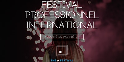 Salon RH  International – Lille Septembre  2020 – The A Festival