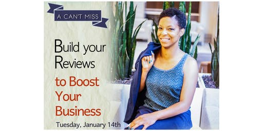 Evening Session: Build your Reviews to Boost your Business