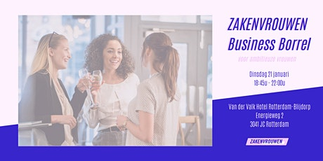 Zakenvrouwen Business Borrel voor vrouwelijke ondernemers [Rotterdam] tickets