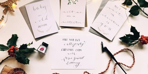 Make your own Calligraphy Christmas cards with Rosie Somerset Lettering