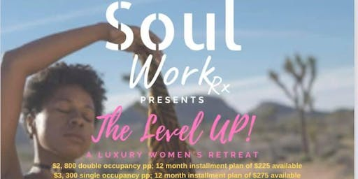 Soul Work Rx:  The Level Up