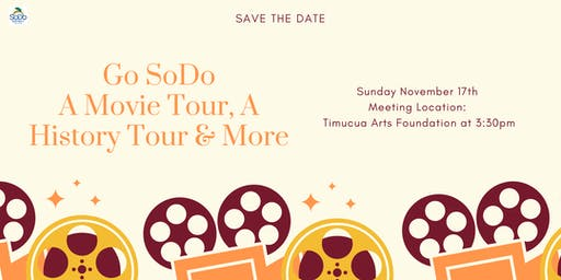 Go SoDo A Movie Tour, A History Tour & More!