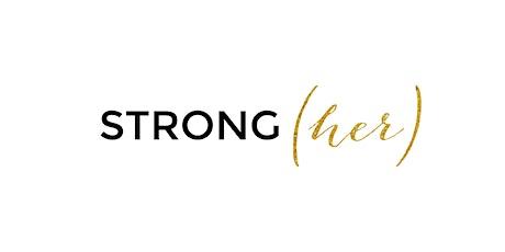 STRONG(her) Women Empowerment Event tickets