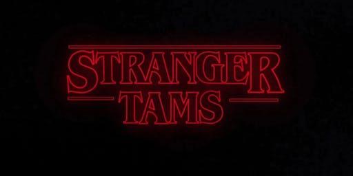 Stranger TAMS - Halloween Party