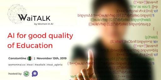 WaiTALK : AI for good Quality of education