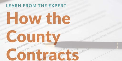 Learn from the Expert:  How the County Contracts