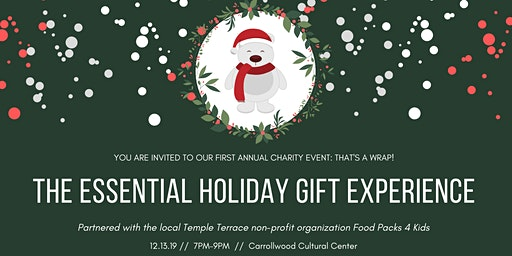 That's a Wrap! The Essential Holiday Gift Experience & Charity Event