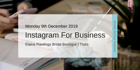 Instagram For Business Workshop (Wedding Industry Special) tickets