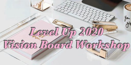 Level Up Vision Board Workshop