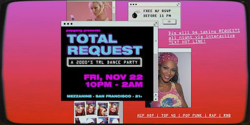 FREE RSVP: TOTAL REQUEST - A 2000's TRL DANCE PARTY
