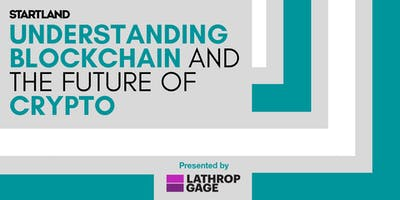 Startland's Innovation Exchange: Blockchain and the Future of Crypto