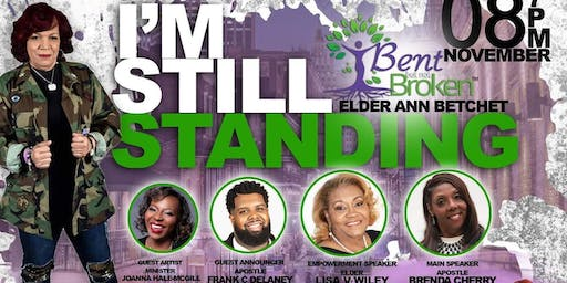 """2nd Annual """"Bent but not Broken"""" Conference """"I am still Standing""""2019"""