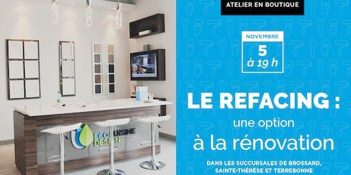 Le refacing: une option à la rénovation!