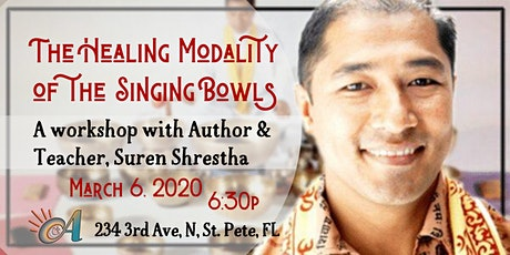 The Healing Modality of the Singing Bowls: A Workshop with Suren Shrestha tickets