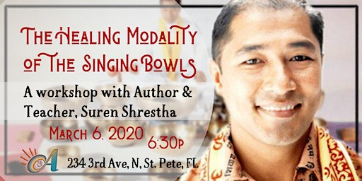 The Healing Modality of the Singing Bowls: A Workshop with Suren Shrestha