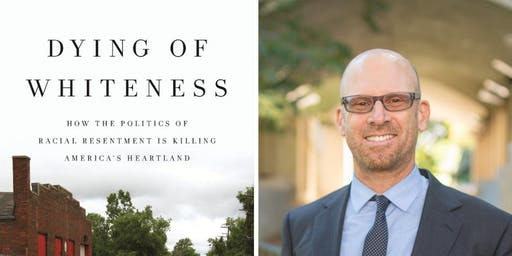 Loyola welcomes Jonathan Metzl, Author of Dying of Whiteness