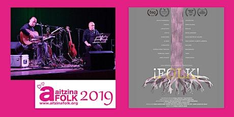 FOLK UNA MIRADA A LA MUSICA TRADICIONAL+concierto de J. Lafuente y J. Rond entradas