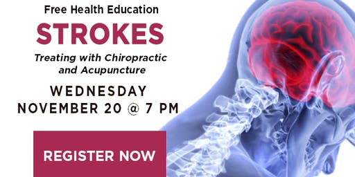STROKES: Treating with Chiropractic & Acupuncture