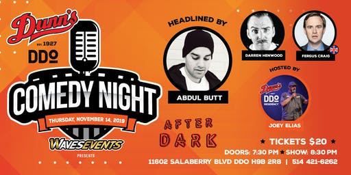 Comedy Night at Dunn's DDO Headlined by Abdul Butt