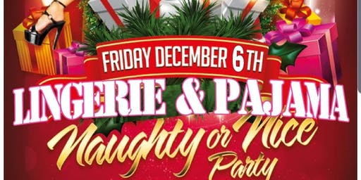 Holiday Lingerie & Pajama Party