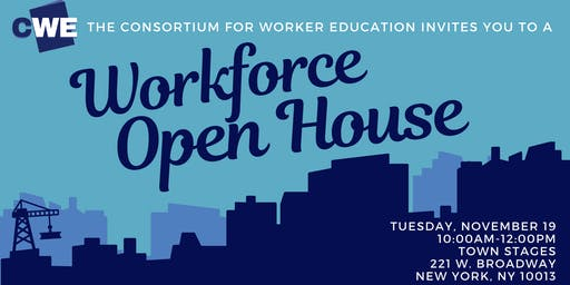 CWE Workforce Open House