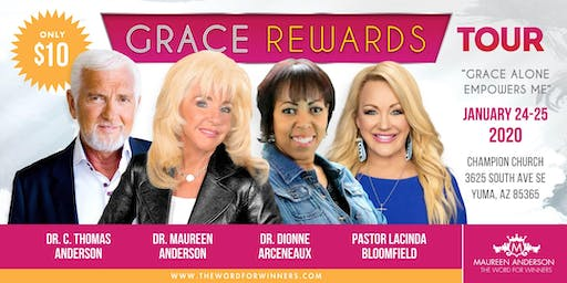 The Grace Rewards Tour - Jan 24th: 6:30p & Jan 25th:10a-2:30p, 2020