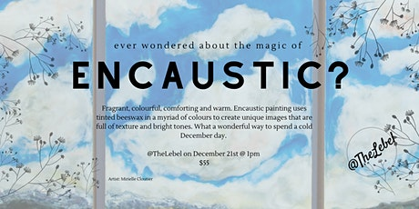 The Magic of Encaustic tickets