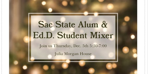 Sac State Alum, Faculty & Student EdD Mixer