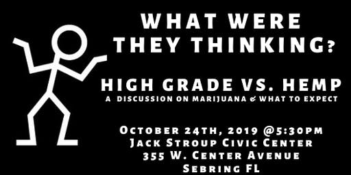 BACKCHAT: Hemp vs. High Grade, A Discussion on Marijuana and our Community