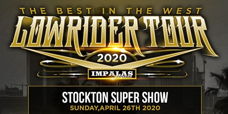 Stockton Lowrider Supershow & Concert tickets