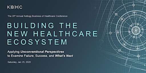 2020 Kellogg Business of Healthcare Conference
